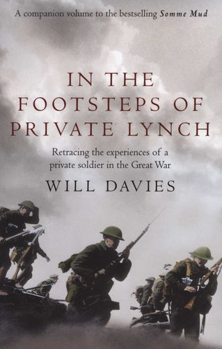 In The Footsteps Of Private Lynch Paperback Will Davies