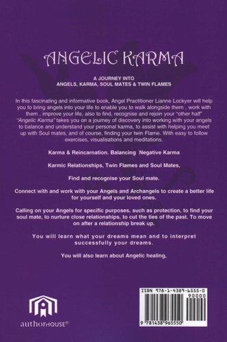 Angelic Karma - A Journey into Angels, Karma, Soul Mates