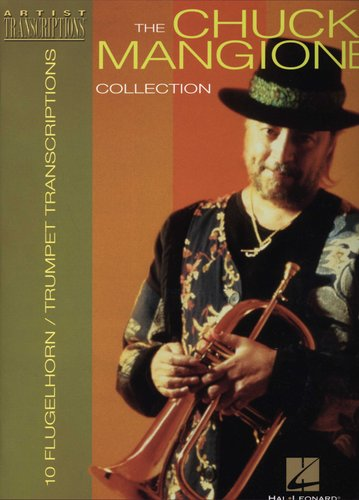 The Chuck Mangione Collection - 10 Trumpet and Flugelhorn