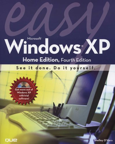 Easy Microsoft Windows XP Home edition (Paperback, 4th ed ): Shelley