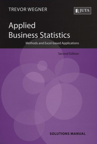 Applied Business Statistics Solutions Manual Paperback