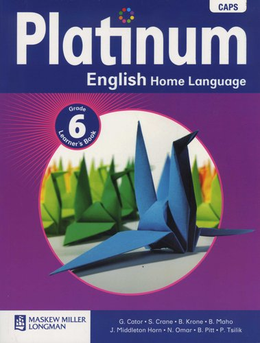 Platinum English Home Language CAPS - Grade 6 Learner's Book