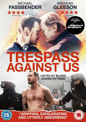 Michael Fassbenders Trespass Against Us is a rickety