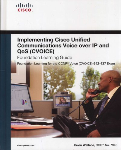 Implementing Cisco Unified Communications Voice over IP and