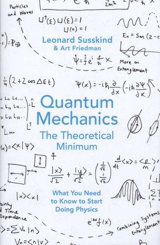 Quantum Mechanics The Theoretical Minimum Hardcover Leonard
