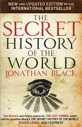 The Secret History Of The World Paperback 2 Rev Ed Jonathan