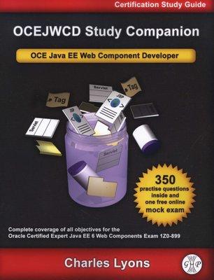 OCEJWCD Study Companion - Certified Expert Java EE 6 Web