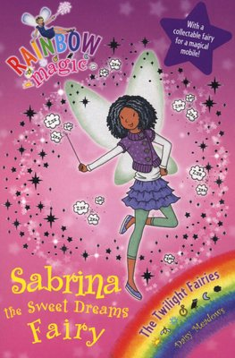 rainbow magic sabrina the sweet dreams fairy the twilight fairies book 7 paperback