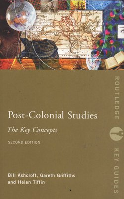Post-colonial Studies - The Key Concepts (Paperback, 2nd